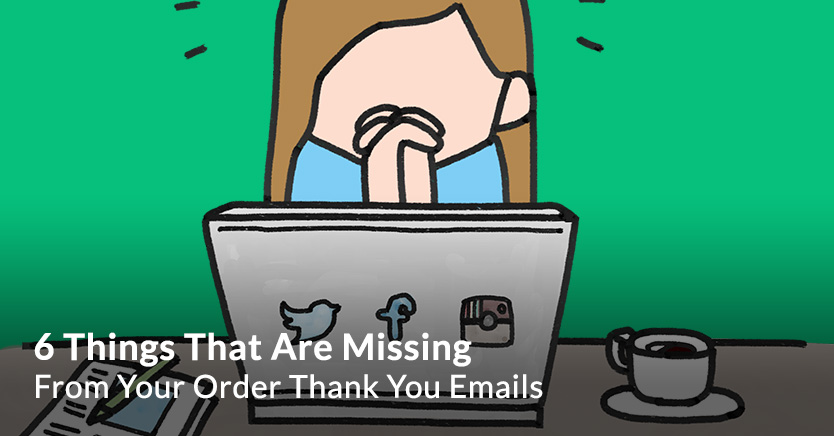 Order Thank You Emails
