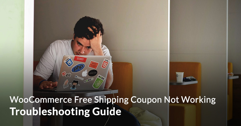WooCommerce Free Shipping Coupon Not Working