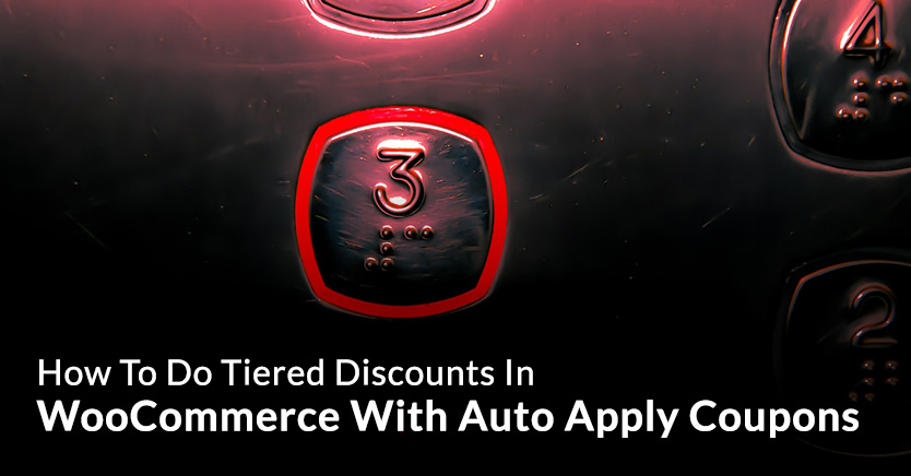 Tiered Discounts WooCommerce