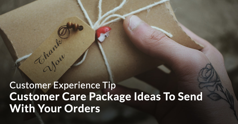 Customer care package ideas