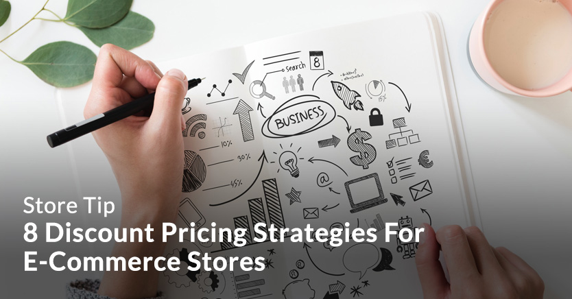 8 Discount Pricing Strategies For E-Commerce Stores (2019)