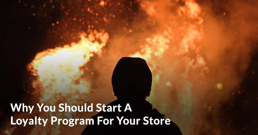 Why You Should Start A Loyalty Program For Your Store