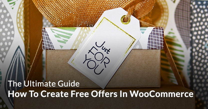 How To Create Free Offers In WooCommerce