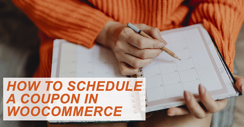 How To Schedule A Coupon In WooCommerce