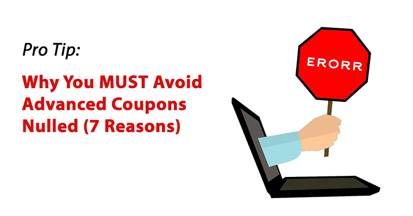REVEALED: Why You MUST Avoid Advanced Coupons Nulled (7 Reasons)