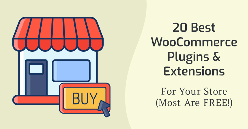 20 Best WooCommerce Plugins For Your Store In 2020 (Most Are FREE!)