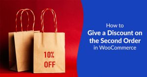 How to Give a Discount on the Second Order in WooCommerce