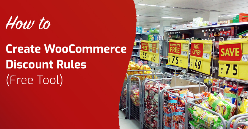 How To Create WooCommerce Discount Rules