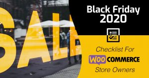 Black Friday Checklist For WooCommerce Stores