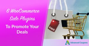 6 WooCommerce Sale Plugins To Promote Your Deals
