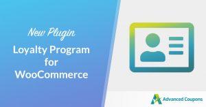 Announcing Loyalty Program for WooCommerce Plugin