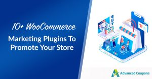 10+ WooCommerce Marketing Plugins To Promote Your Store